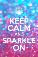 62745-keep-calm-and-sparkle-on